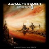 Landscapes 1 (Remaster 2017) by Aural Fragment