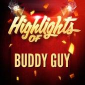 Highlights of Buddy Guy de Buddy Guy