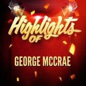 Highlights of George McCrae by George McCrae