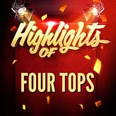 Highlights of Four Tops von The Four Tops