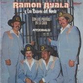 CON LAS PUERTAS EN LA CARA / ATESÓRALO (Grabación Original Remasterizada) de Ramon Ayala