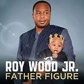 Father Figure by Roy Wood, Jr.