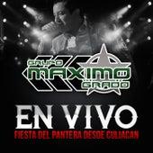 En Vivo Desde Culiacan: La Fiesta Del Pantera van Grupo Maximo Grado