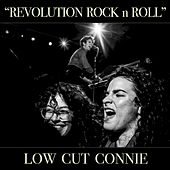 Revolution Rock n Roll - Single von Low Cut Connie