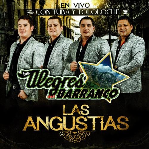 Las Angustias by Los Alegres Del Barranco
