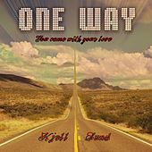 You came with your love by One Way