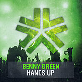 Hands Up by Benny Green