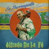 En Barranquilla Me Quedo de Alfredo de La Fé