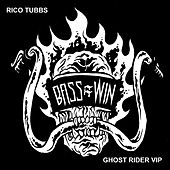 Ghost Rider (VIP Version) by Rico Tubbs