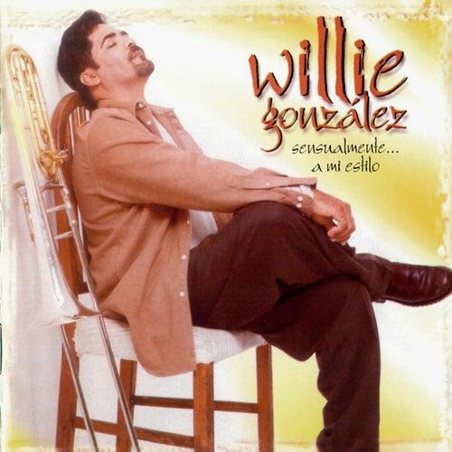 Sensualmente a Mi Estilo by Willie González