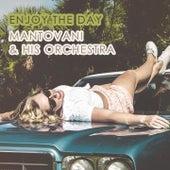 Enjoy The Day von Mantovani & His Orchestra