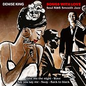Songs with Love de Massimo Faraò Trio Denise King