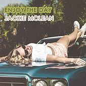 Enjoy The Day by Jackie McLean