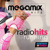 Megamix Fitness Radio Hits for Running (25 Tracks Non-Stop Mixed Compilation for Fitness & Workout) by Various Artists