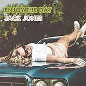 Enjoy The Day von Jack Jones