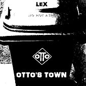 Otto's Town by Lex