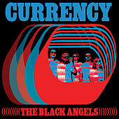 Currency de The Black Angels