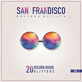 San Frandisco, Vol. 1 (20 Golden House Glitters) by Various Artists