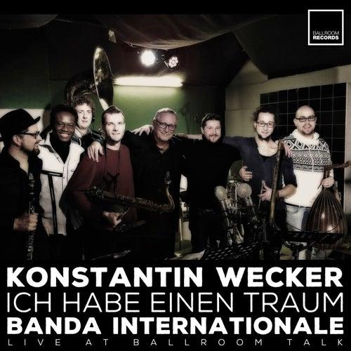 Ich habe einen Traum (Live at Ballroom Talk) by Konstantin Wecker