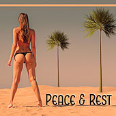 Peace & Rest – Chillout Music, Calm Sunset, Summertime, Chillout Cafe, Relaxation Sounds von Chill Out