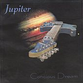Conscious Dream by Jupiter