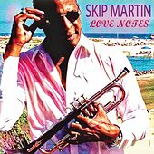 Love Notes by Skip Martin