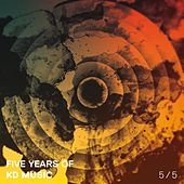 Five Years of Kd Music 5/5 by Various Artists