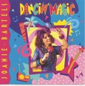 Dancin' Magic by Joanie Bartels