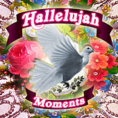 Hallelujah Moments by Various Artists