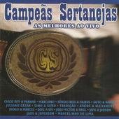 Campeãs Sertanejas: As Melhores Ao Vivo de Various Artists