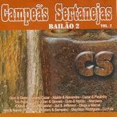 Campeãs Sertanejas: Bailão Vol.2 de Various Artists