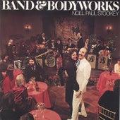 Band & Bodyworks by Noel Paul Stookey