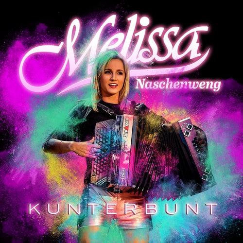 Kunterbunt by Melissa Naschenweng