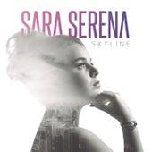 Skyline von Sara Serena