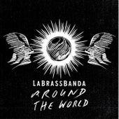 Around the World by LaBrassBanda