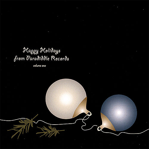 Happy Holidays From Paradiddle Records by Various Artists