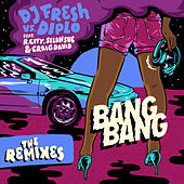 Bang Bang (Remixes) von Diplo