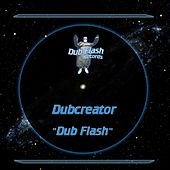 Dub Flash by Dubcreator