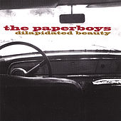 Dilapidated Beauty by Paperboys