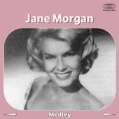 Medley: Love Makes the World Go Round / Oh How I Lie / Granada von Jane Morgan