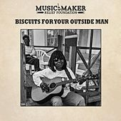 Biscuits for Your Outside Man by Various Artists