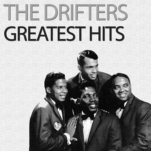 Greatest Hits by The Drifters