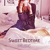 Sweet Bedtime Music – New Age Relaxation, Music to Rest, Calm Night Songs, Sounds to Rest & Relax de Sounds Of Nature