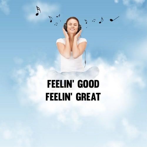 Feelin' Good Feelin' Great by Union Of Sound