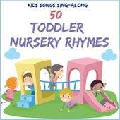 Kids Songs Sing Along - 50 Toddler Nursery Rhymes by The Kiboomers