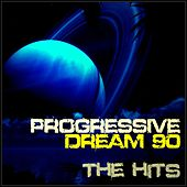 Progressive Dream 90 the Hits by Various Artists