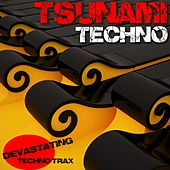 Tsunami Techno by Various Artists