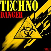 Techno Danger - Vol.1- by Various Artists