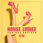 House Ladies, Vol. 1 de Various Artists