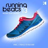Running Beats, Vol. 13 - Musik Zum Laufen (Inkl. 5 KM & 10 KM Mix) von Various Artists